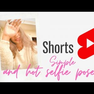 Simple And hot selfie poses idea's for girls| #shorts | #selfieposes #photoideas Thebrowngirl